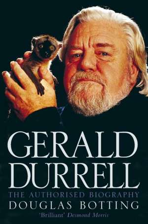 Gerald Durrell de Douglas Botting
