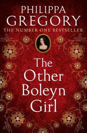 The Other Boleyn Girl de Philippa Gregory