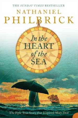 In the Heart of the Sea de Nathaniel Philbrick