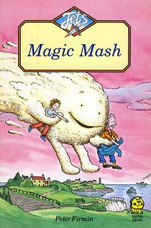 Magic Mash de PETER FIRMIN