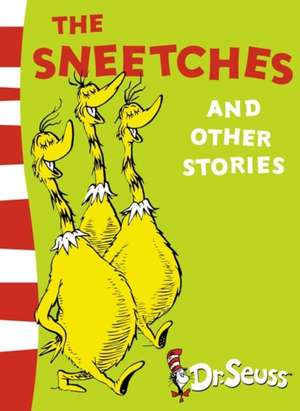 The Sneetches and Other Stories de Dr. Seuss
