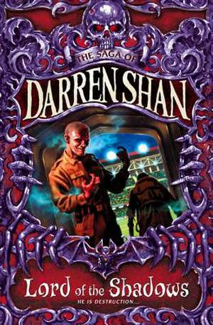 Lord of the Shadows de Darren Shan