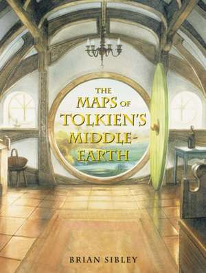 The Maps of Tolkien's Middle-earth de Brian Sibley