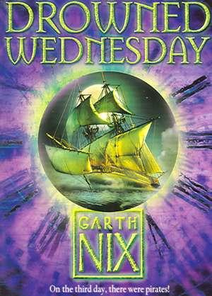Drowned Wednesday de Garth Nix
