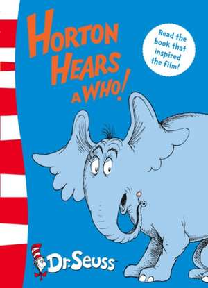 Horton Hears a Who! de  Dr. Seuss