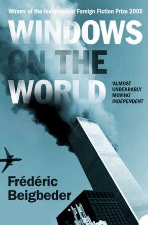 Windows on the World de Frederic Beigbeder