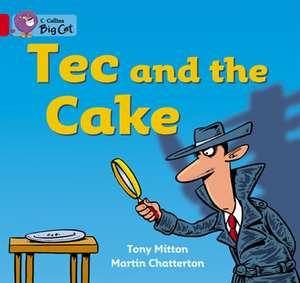 Tec and the Cake de Tony Mitton