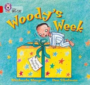 Woody's Week de Michaela Morgan