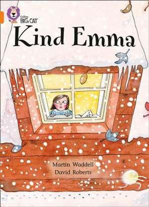 Kind Emma