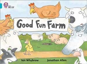 Good Fun Farm de Ian Whybrow