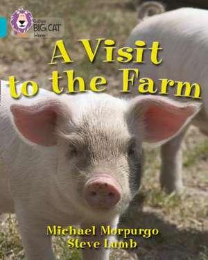 A Visit to the Farm de Michael Morpurgo