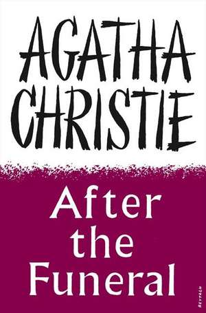 After the Funeral de Agatha Christie
