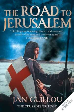The Road to Jerusalem de Jan Guillou