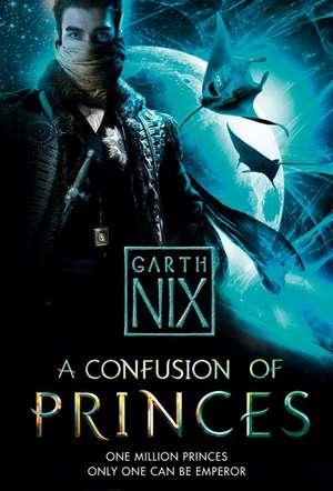 A Confusion of Princes de Garth Nix