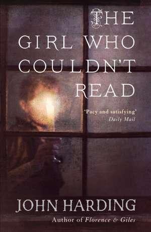 The Girl Who Couldn't Read de John Harding