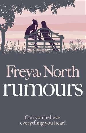 North, F: Rumours de Freya North
