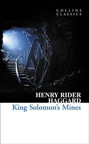 King Solomon's Mines de Henry Rider Haggard