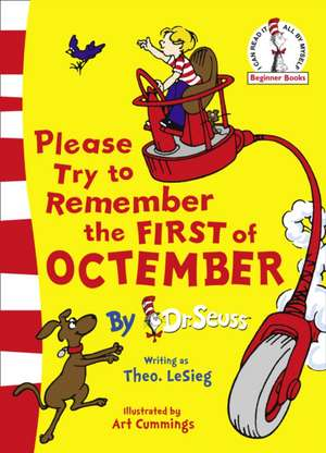 Please Try To Remember the First of Octember de  Dr. Seuss