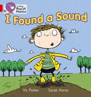 I Found a Sound