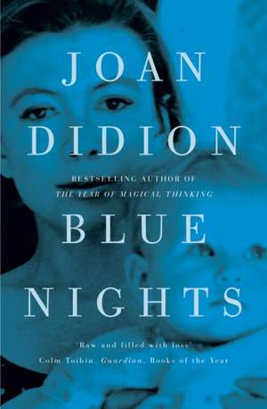 Blue Nights de Joan Didion