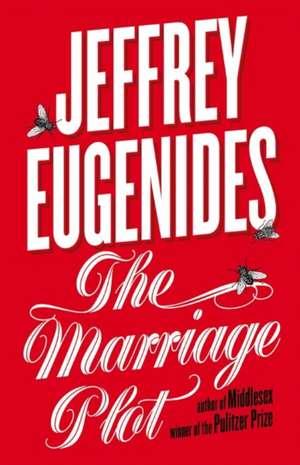 The Marriage Plot de Jeffrey Eugenides