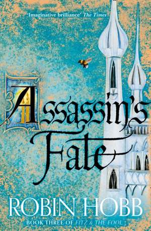 Assassin's Fate de Robin Hobb