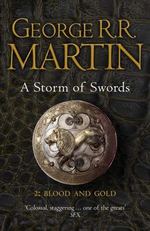 A Storm of Swords: Part 2 Blood and Gold de George R. R. Martin