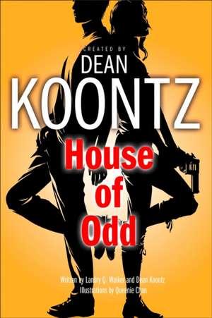 House of Odd de Dean Koontz