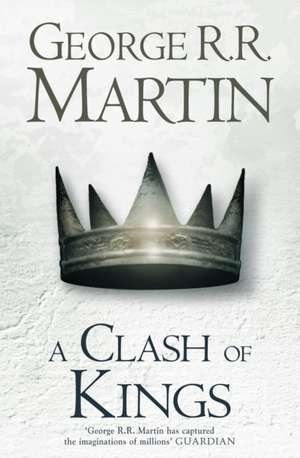 A Clash of Kings (Hardback reissue) de George R. R. Martin