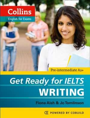 Get Ready for IELTS - Writing de Fiona Aish