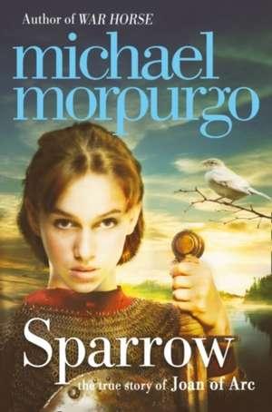 Sparrow de Michael Morpurgo