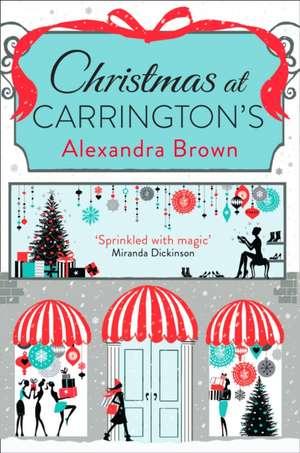 Christmas at Carrington S:  Ready to Fly de Alexandra Brown
