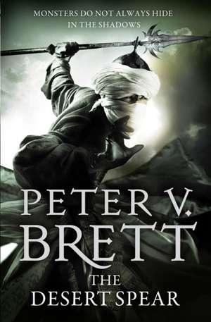 The Demon Cycle: The Desert Spear de Peter V. Brett