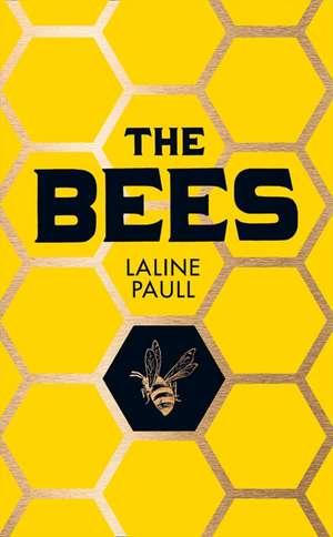 The Bees de Laline Paull