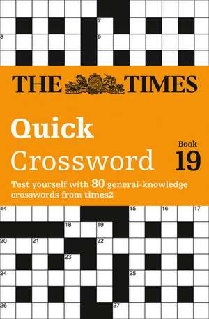 The Times Quick Crossword Book 19 de  The Times