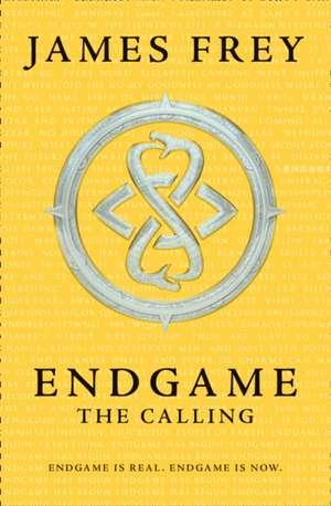 Endgame 1: The Calling de James Frey