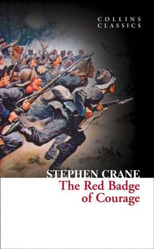 The Red Badge of Courage (Collins Classics) de Stephen Crane