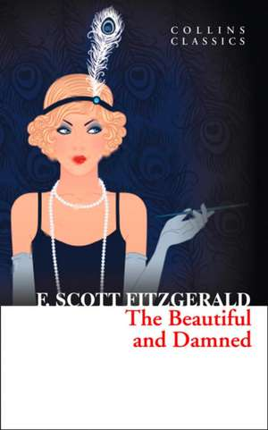 The Beautiful and Damned de F. Scott Fitzgerald