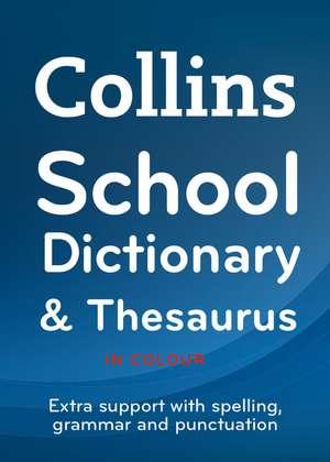 Collins School -- Collins School Dictionary & Thesaurus