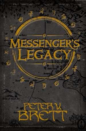 Messenger's Legacy de Peter V. Brett