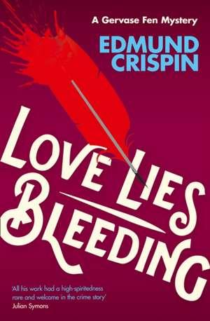 Love Lies Bleeding de Edmund Crispin