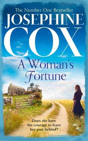 A Woman's Fortune de Josephine Cox
