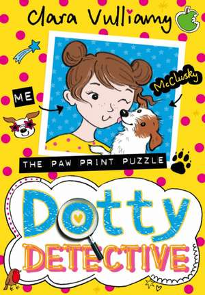 Dotty Detective and the Pawprint Puzzle (Dotty Detective, Bo