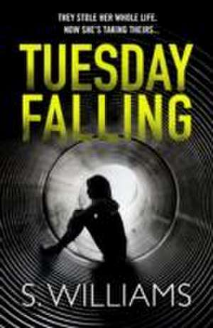 Tuesday Falling de S. Williams