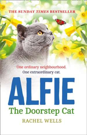 Alfie the Doorstep Cat de Rachel Wells