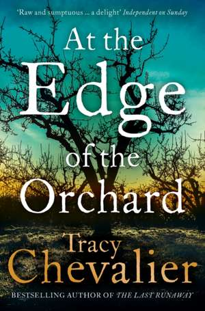 At the Edge of the Orchard de Tracy Chevalier