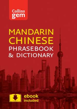 Collins Mandarin Chinese Phrasebook and Dictionary Gem Edition de  Collins Dictionaries
