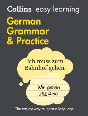 Collins Easy Learning German - Easy Learning German Grammar and Practice de  Collins Dictionaries