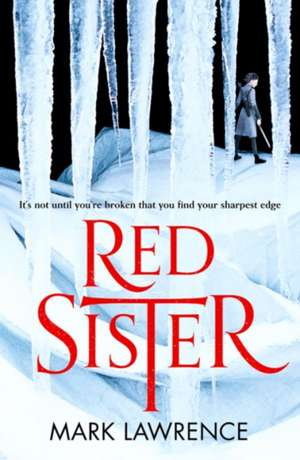 Red Sister de Mark Lawrence
