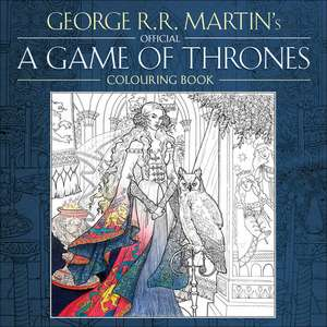 George R. R. Martin's Official A Game of Thrones, Colouring Book